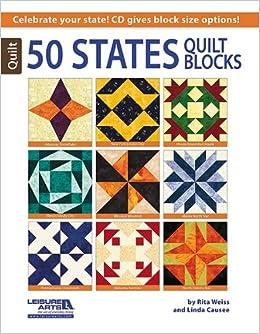 50 States Quilt Blocks: Rita Weiss, Linda Causee: 9781464712401