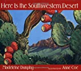 img - for Here Is the Southwestern Desert (Web of Life) book / textbook / text book
