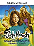 Judy Moody y un verano que promete (Judy Moody and the Not Bummer Summer) (Spanish Edition)