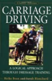 Carriage Driving, Updated Edition (Classic Edition): A Logical Approach Through Dressage Training Reviews
