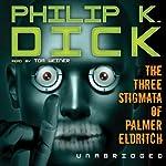 The Three Stigmata of Palmer Eldritch   Philip K. Dick