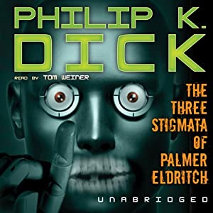 The Three Stigmata of Palmer Eldritch Audiobook