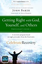 Getting Right with God, Yourself, and Others…