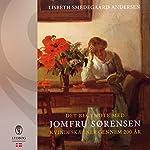 Det begyndte med Jomfru Sørensen: Kvindeskæbner gennem 200 år | Lisbeth Smedegaard Andersen