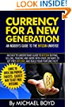 Currency for a New Generation - An In...