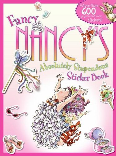 Fancy Nancy'S Absolutely Stupendous Sticker Book front-406309