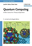 img - for Quantum Computing, Revised and Enlarged 2nd edition by Stolze, Joachim, Suter, Dieter (2008) Paperback book / textbook / text book
