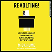 The Defence of Democracy Audiobook by Mick Hume Narrated by Andy Cresswell