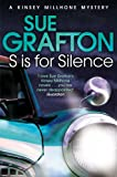 S is for Silence (Kinsey Millhone Alphabet series Book 19)