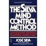 The Silva Mind Control Methodby Jose Silva