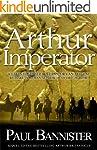 Arthur Imperator (Forgotten Emperor B...