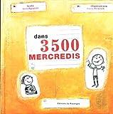echange, troc Agopian/Franek - Dans trois mille cinq cents mercredis
