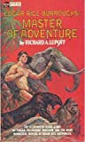Edgar Rice Burroughs: Master of Adventure (0441187722) by Lupoff, Richard A.