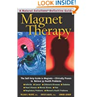 Magnet Therapy, Second Edition