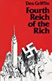 Fourth Reich of the Rich (0941380068) by Des Griffin