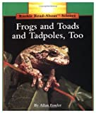 Frogs and Toads and Tadpoles, Too (Rookie Read-About Science) (0516049259) by Fowler, Allan
