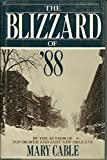 The Blizzard of '88 (0689115911) by Cable, Mary