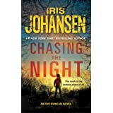 Chasing The Night (Eve Duncan Forensics Thrillers) ~ Iris Johansen