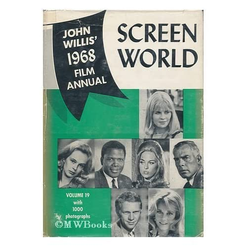 Screen World: 1968 (Movies) John Willis