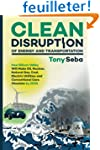 Clean Disruption of Energy and Transp...