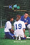 It's All for the Kids: Gender, Families, and Youth Sports (0520257103) by Messner, Michæl A.
