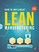 How To Implement Lean Manufacturing, 2nd Edition Front Cover