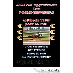 Analyse approfondie des Pronostiqueurs - M�thode Turf pour le PMU