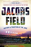 Jacobs Field:: History and Tradition at The Jake (Sports)