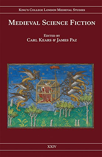Medieval Science Fiction (Kings College London Medieval Studies)