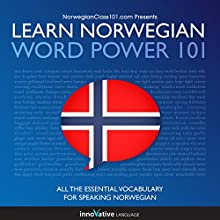 Learn Norwegian - Word Power 101 Audiobook by  Innovative Language Learning Narrated by  Innovative Language Learning
