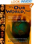 It's Our World, Too!: Young People Wh...