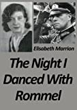The Night I Danced with Rommel: Unbroken Bonds - Hilde