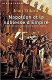 echange, troc Jean Tulard - Napoléon et la Noblesse d'Empire