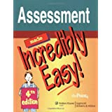 Assessment Made Incredibly Easy! (Incredibly Easy! Series)by Springhouse