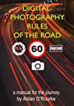 Digital Photography Rules of the Road