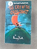THE CRY OF THE GREY GHOST (Pocket Footrot Flats) (0864640293) by Ball, Murray