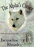 The Alpha's Choice (The Wolvers)