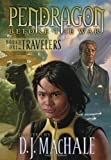 Carla Jablonski Book One of the Travelers (Pendragon Before the War: The Travelers)