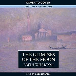 The Glimpses of the Moon | [Edith Wharton]