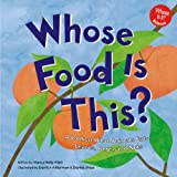 img - for Whose Food Is This?: A Look at What Animals Eat - Leaves, Bugs, and Nuts (Whose Is It?) book / textbook / text book