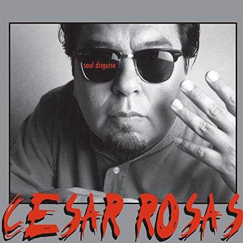 Album Art for Soul Disguise by Cesar Rosas