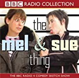 Mel Giedroyc The Mel and Sue Thing (BBC Radio Collection)
