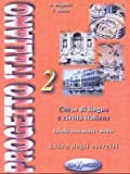 Progetto Italiano: Level 2 Workbook (Italian Edition)