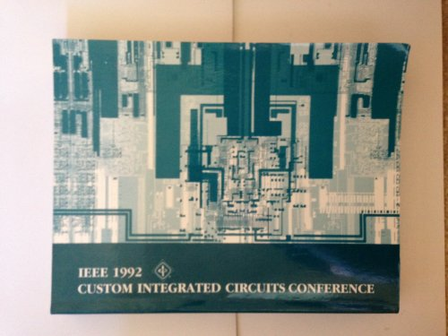 proceedings-of-the-ieee-1992-custom-integrated-circuits-conference-the-westin-copley-place-hotel-bos