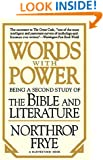"Words with Power: Being a Second Study  of ""The Bible and Literature"""