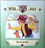 Peter And The Wolf (Klassics for Kids)
