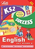 Key Stage 2 English Success Guide (Success Guides) Lynn Huggins-Cooper