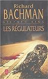 echange, troc Richard Bachman - Les régulateurs