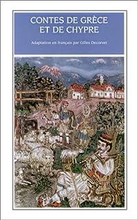 Contes de Grèce et de Chypre, Decorvet, Gilles