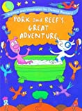 img - for Pork and Beef's Great Adventure book / textbook / text book